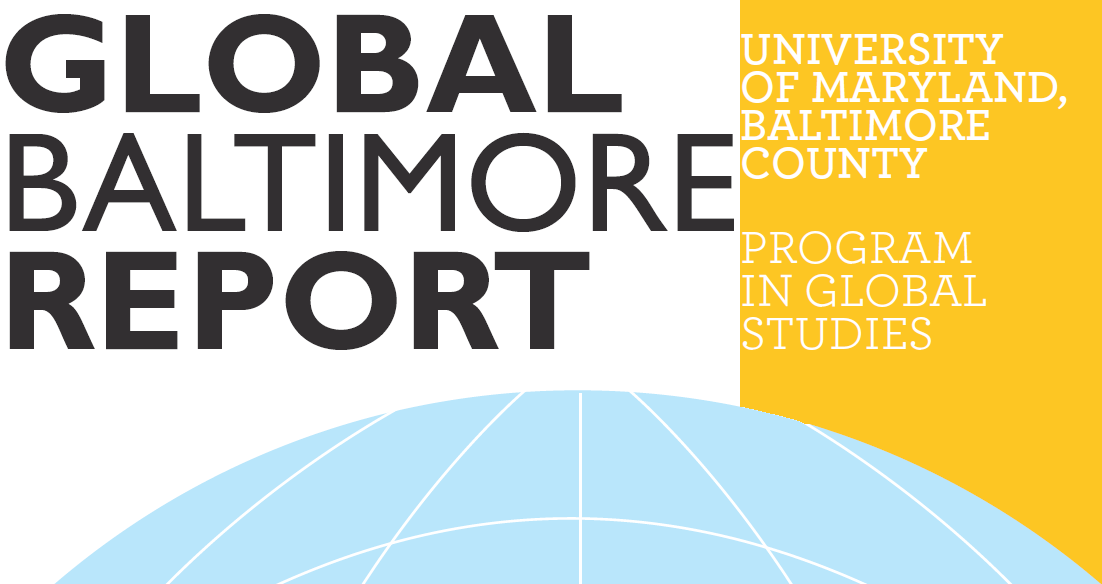 Global Baltimore Report